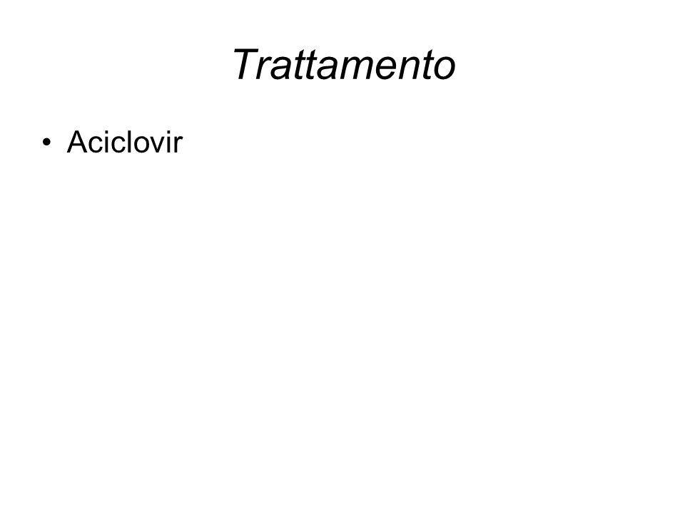 Trattamento Aciclovir