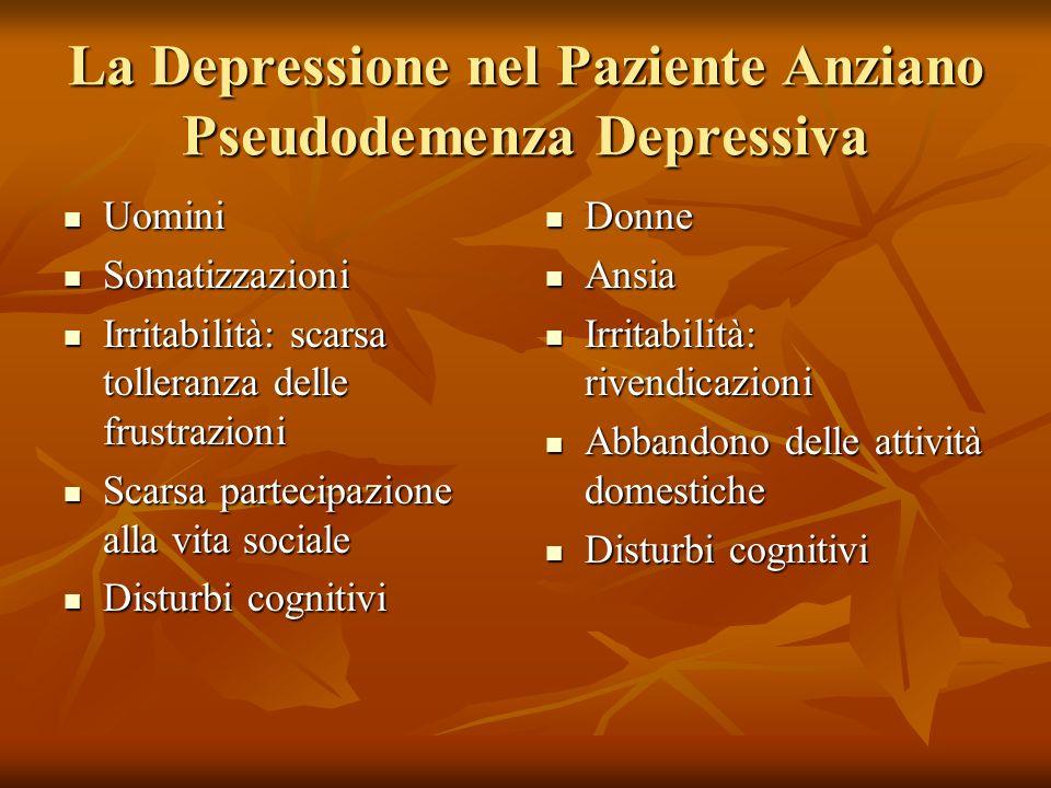 La Depressione nel Paziente Anziano Pseudodemenza Depressiva