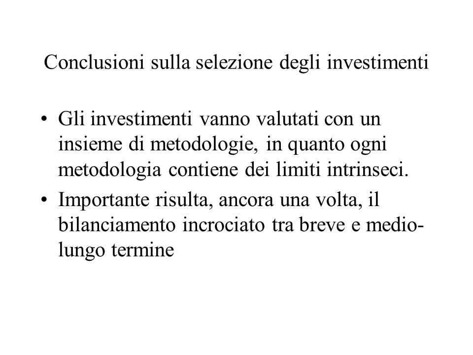 Conclusioni sulla selezione degli investimenti
