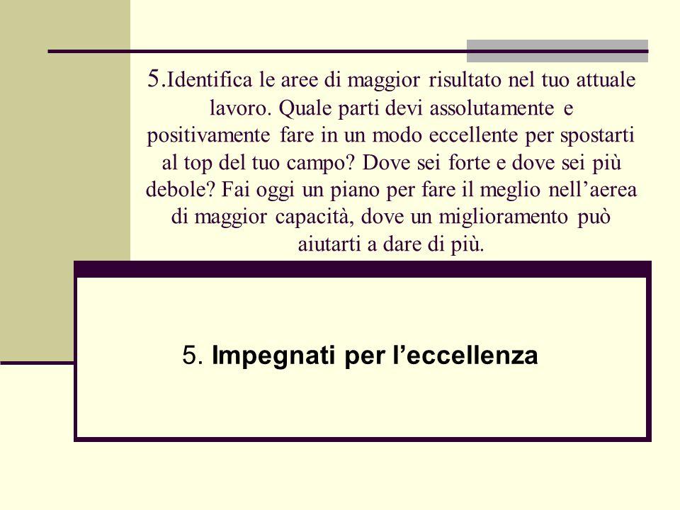 5. Impegnati per l'eccellenza