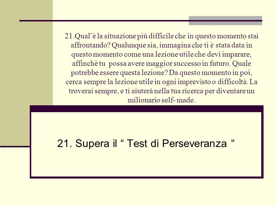 21. Supera il Test di Perseveranza