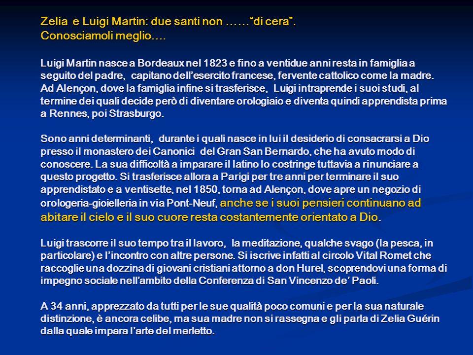 Zelia e Luigi Martin: due santi non …… di cera . Conosciamoli meglio…
