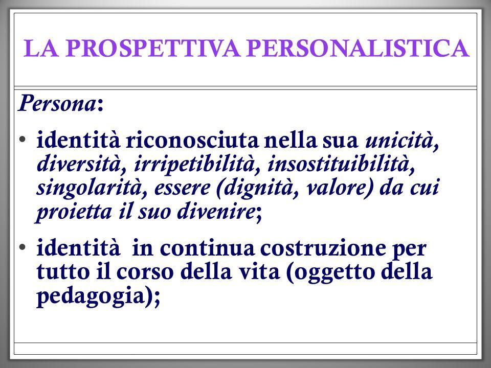 LA PROSPETTIVA PERSONALISTICA