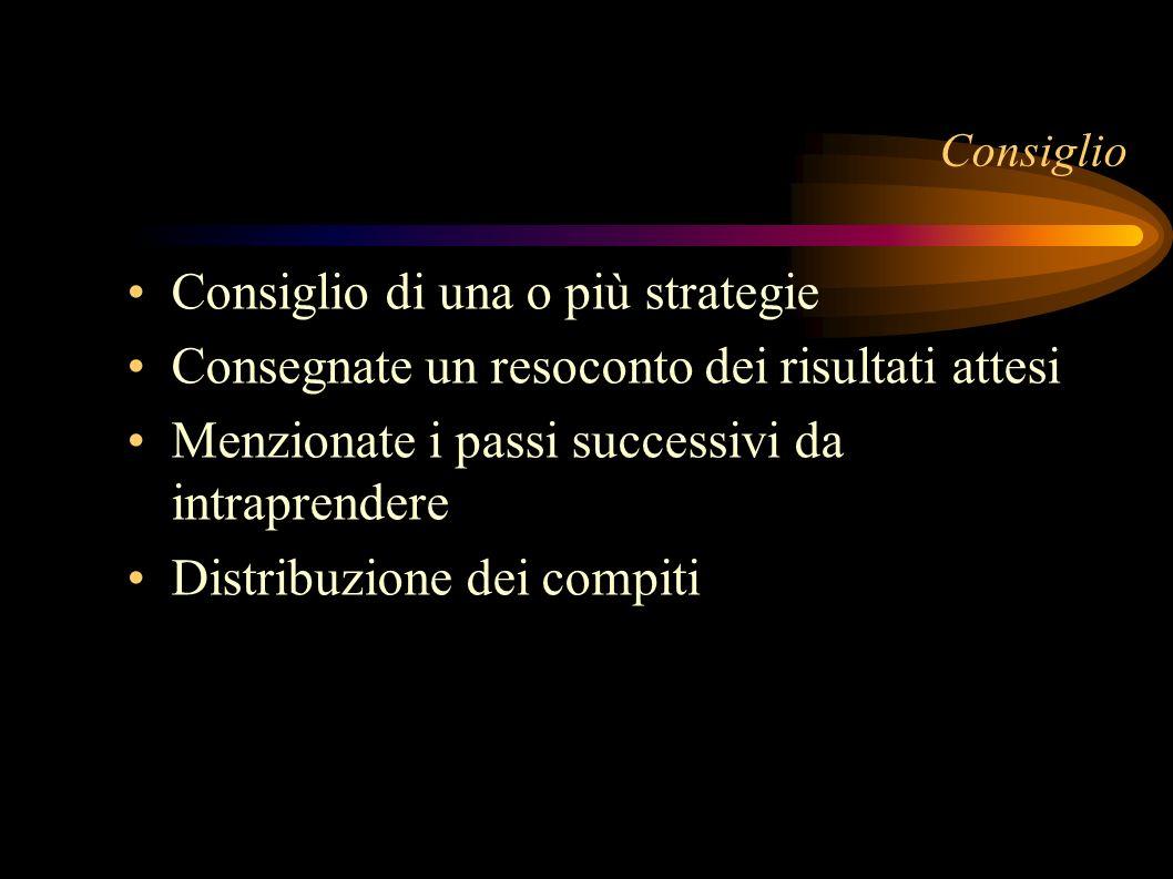 Consiglio di una o più strategie