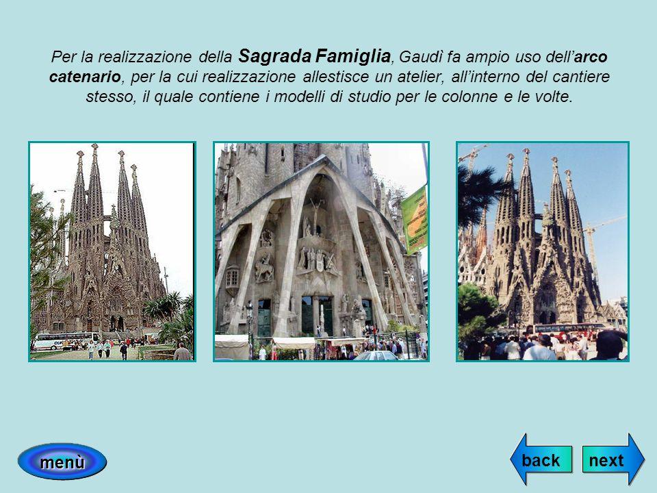 Per la realizzazione della Sagrada Famiglia, Gaudì fa ampio uso dell'arco catenario, per la cui realizzazione allestisce un atelier, all'interno del cantiere stesso, il quale contiene i modelli di studio per le colonne e le volte.