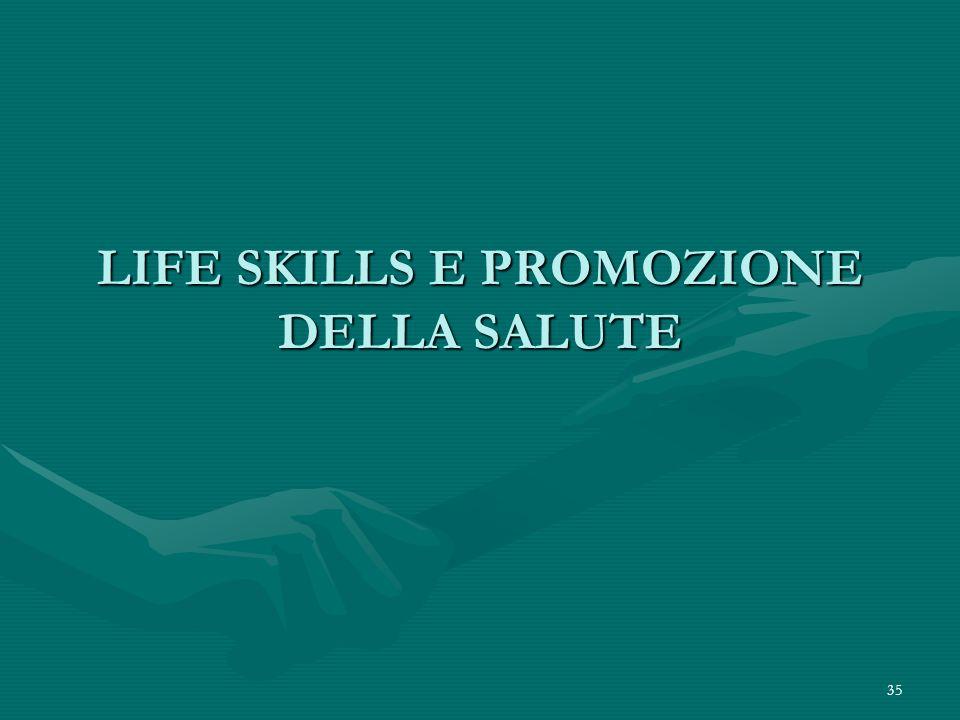 LIFE SKILLS E PROMOZIONE DELLA SALUTE