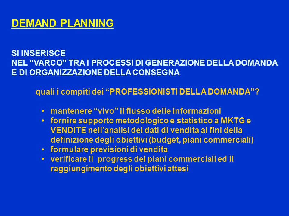 DEMAND PLANNING SI INSERISCE