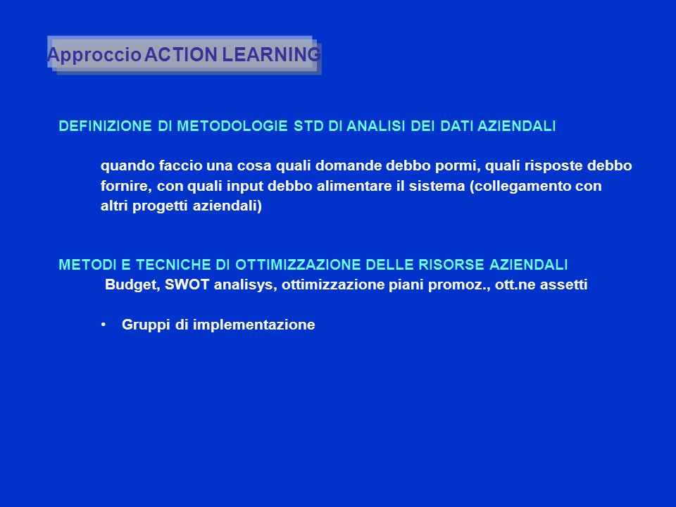 Approccio ACTION LEARNING