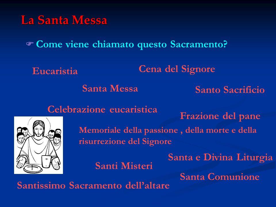 La Santa Messa Cena del Signore Eucaristia Santa Messa