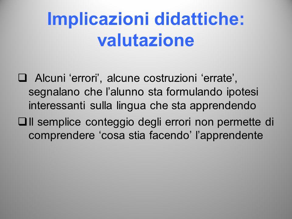Implicazioni didattiche: valutazione