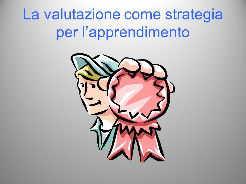 La valutazione come strategia per l'apprendimento