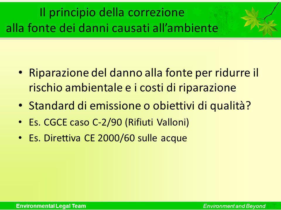Il principio della correzione alla fonte dei danni causati all'ambiente