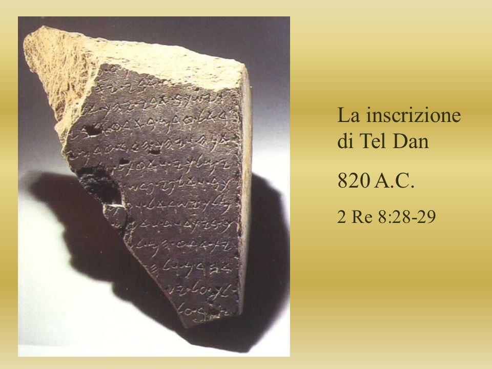 La inscrizione di Tel Dan 820 A.C.