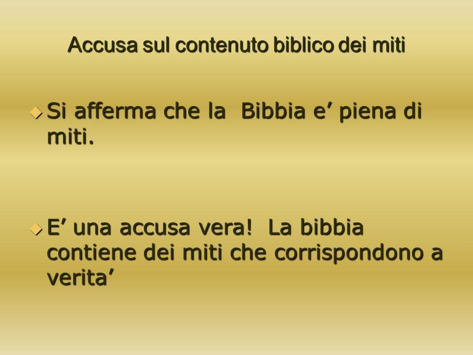 Accusa sul contenuto biblico dei miti