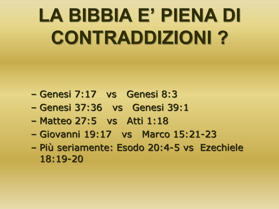 LA BIBBIA E' PIENA DI CONTRADDIZIONI
