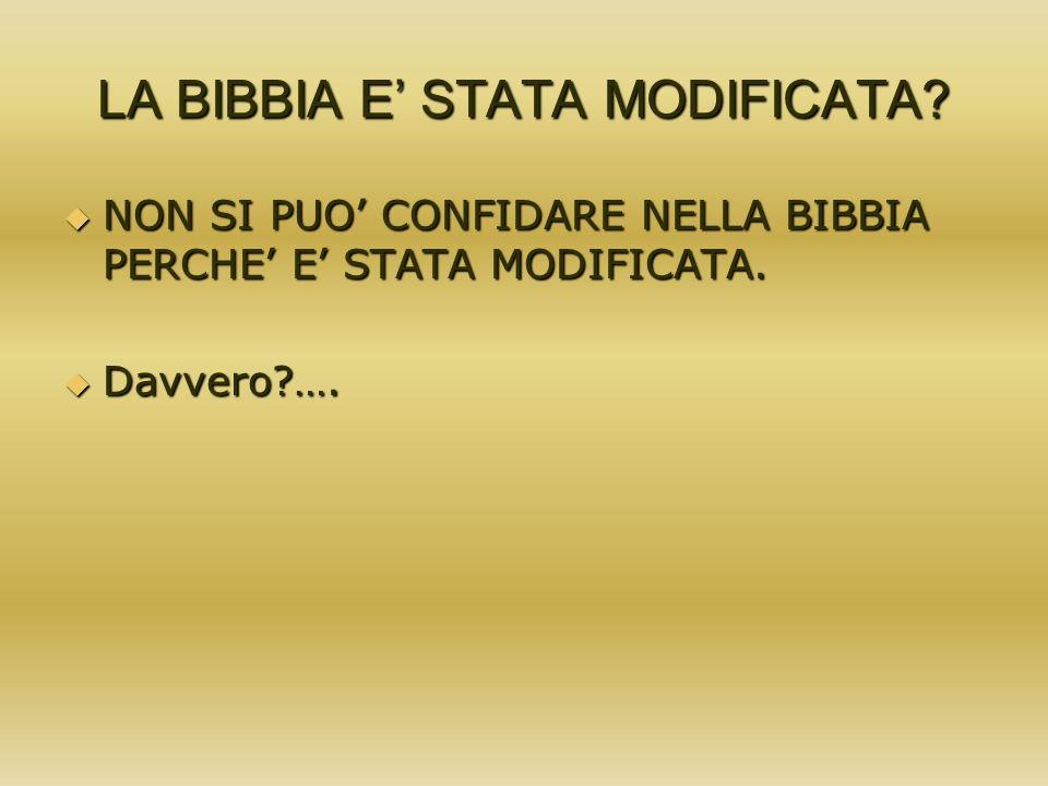 LA BIBBIA E' STATA MODIFICATA
