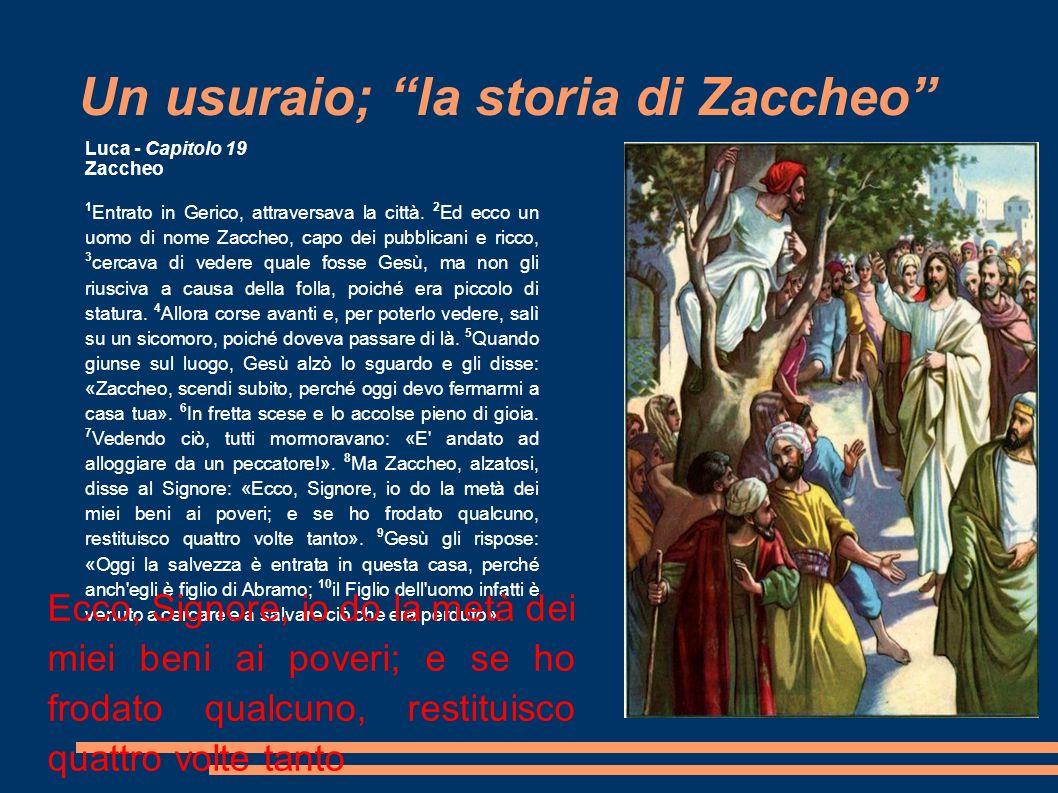 Un usuraio; la storia di Zaccheo