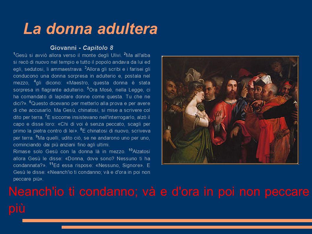 La donna adultera Giovanni - Capitolo 8.