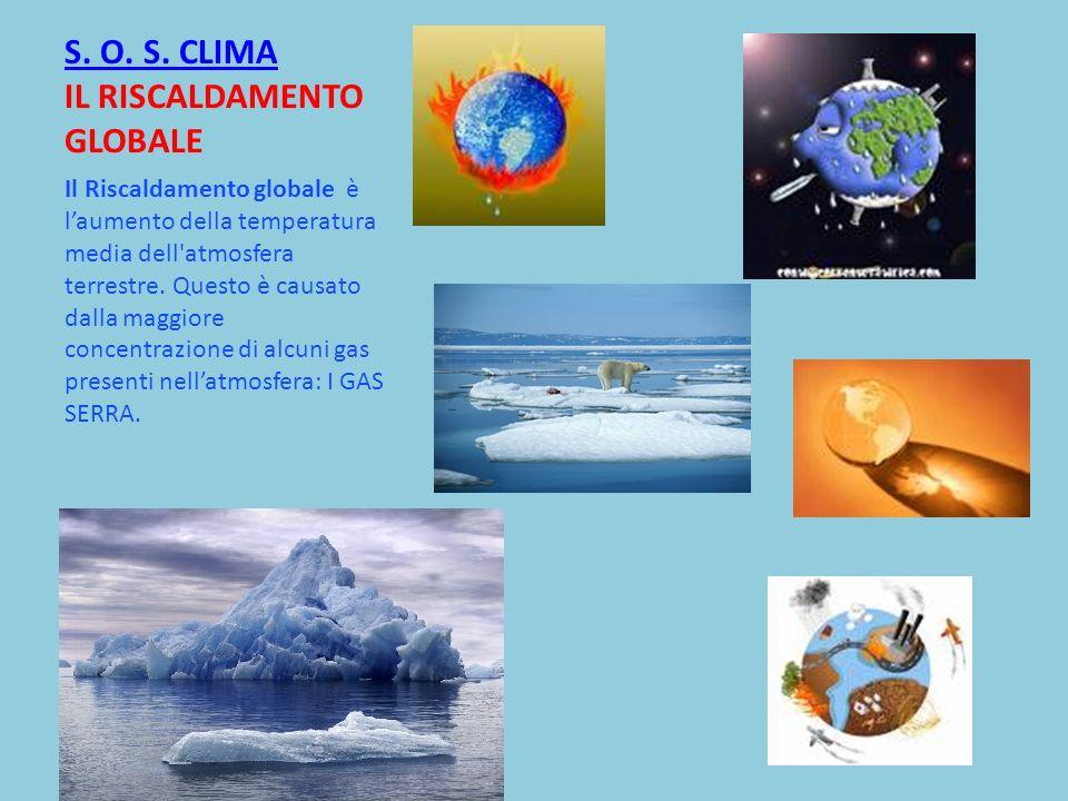 S. O. S. CLIMA IL RISCALDAMENTO GLOBALE