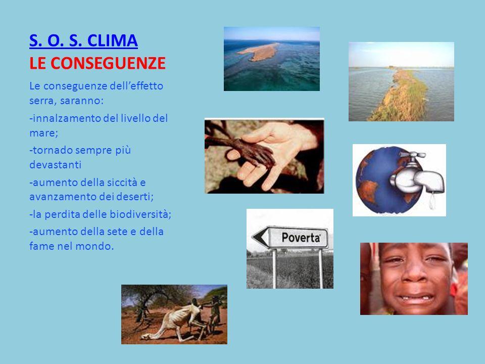 S. O. S. CLIMA LE CONSEGUENZE