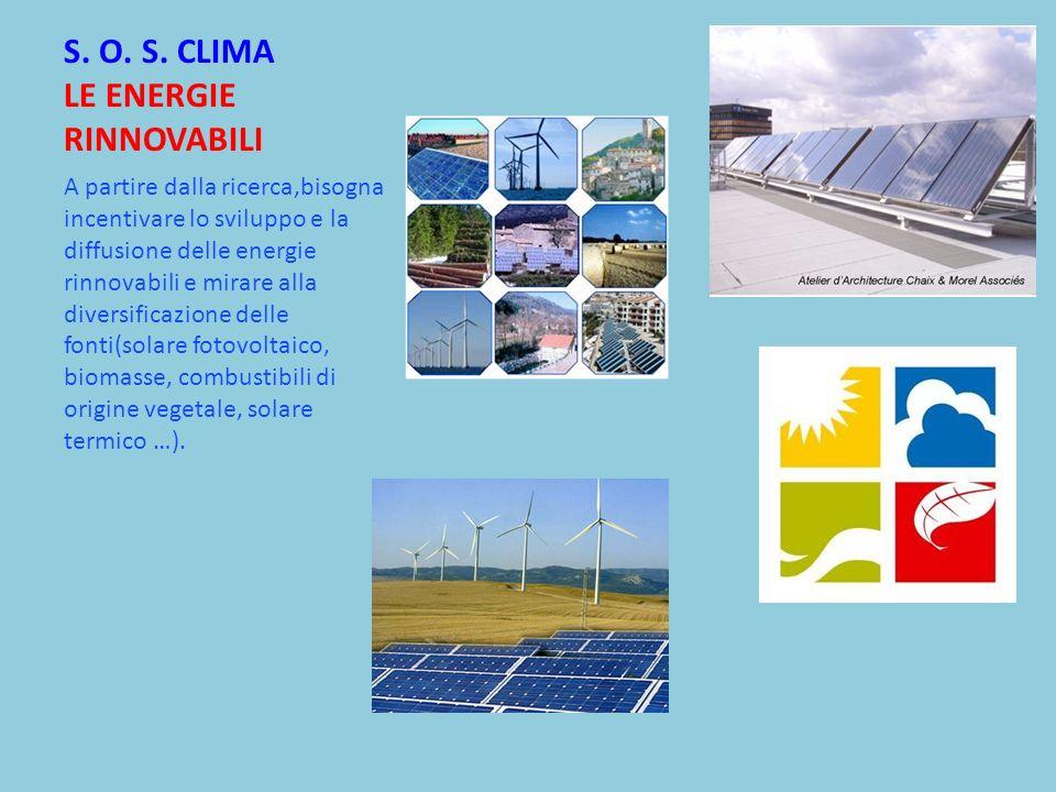 S. O. S. CLIMA LE ENERGIE RINNOVABILI
