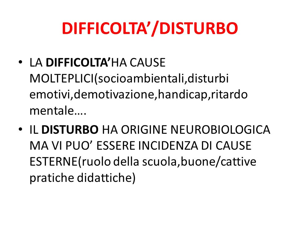 DIFFICOLTA'/DISTURBO