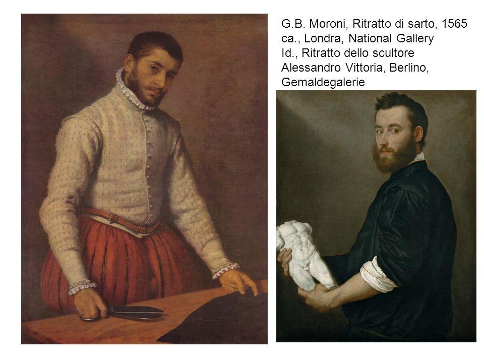 G.B. Moroni, Ritratto di sarto, 1565 ca., Londra, National Gallery