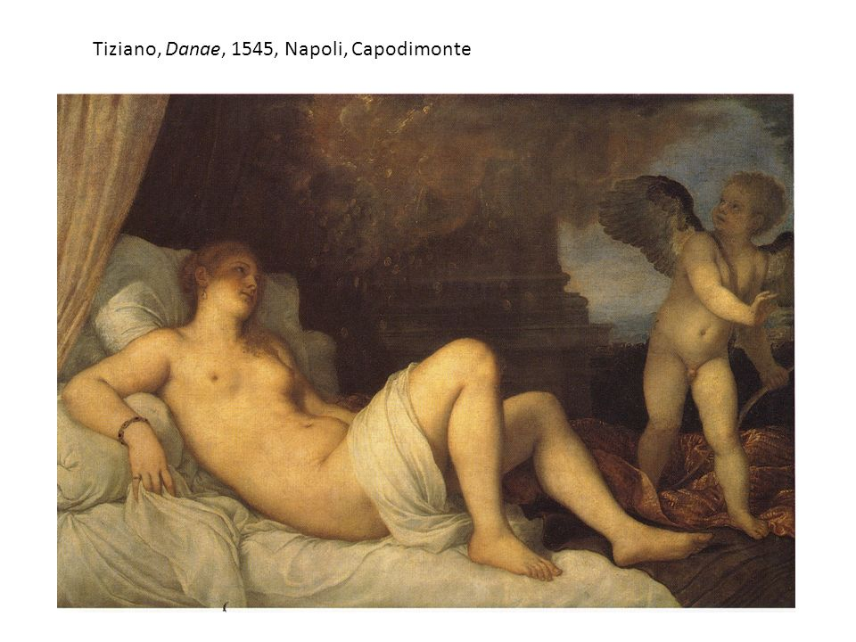 Tiziano, Danae, 1545, Napoli, Capodimonte