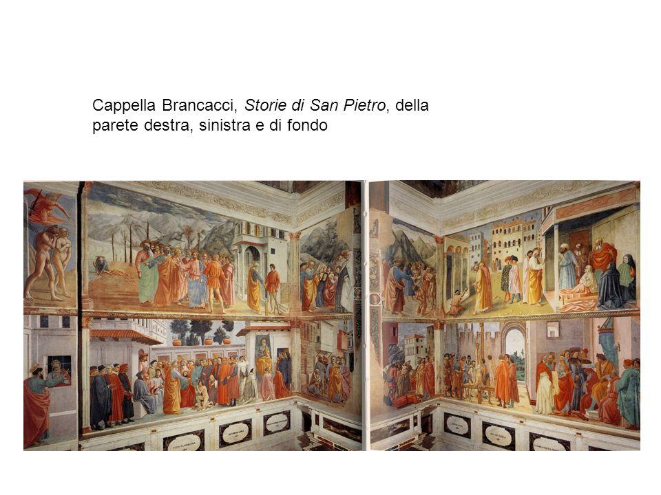 Cappella Brancacci, Storie di San Pietro, della parete destra, sinistra e di fondo