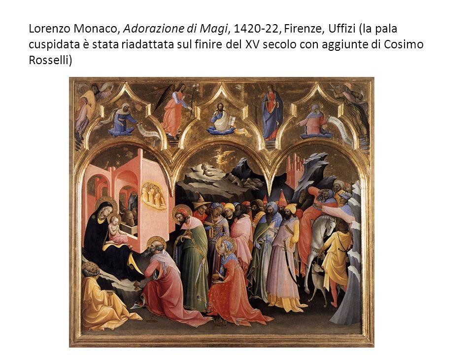 Lorenzo Monaco, Adorazione di Magi, 1420-22, Firenze, Uffizi (la pala cuspidata è stata riadattata sul finire del XV secolo con aggiunte di Cosimo Rosselli)