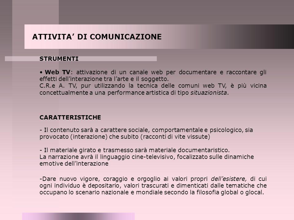 ATTIVITA' DI COMUNICAZIONE