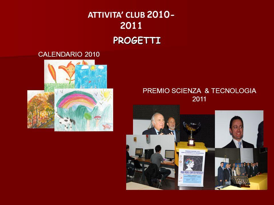 PREMIO SCIENZA & TECNOLOGIA 2011