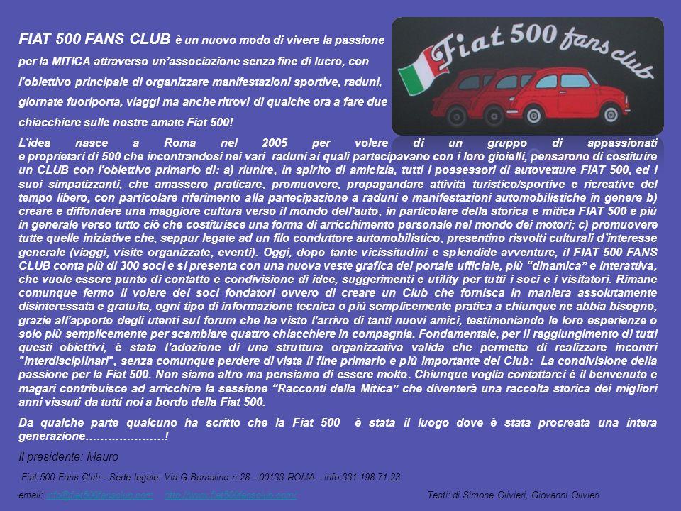 FIAT 500 FANS CLUB è un nuovo modo di vivere la passione