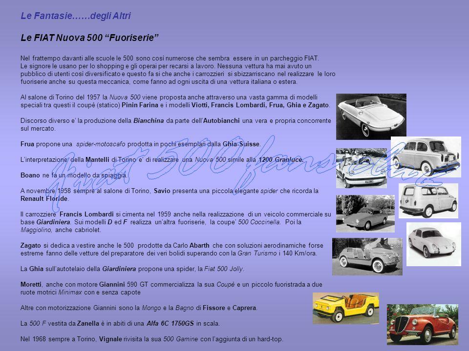 Fiat 500 fans club Le Fantasie……degli Altri