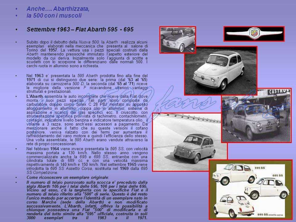 Fiat 500 fans club Anche…. Abarthizzata, la 500 con i muscoli