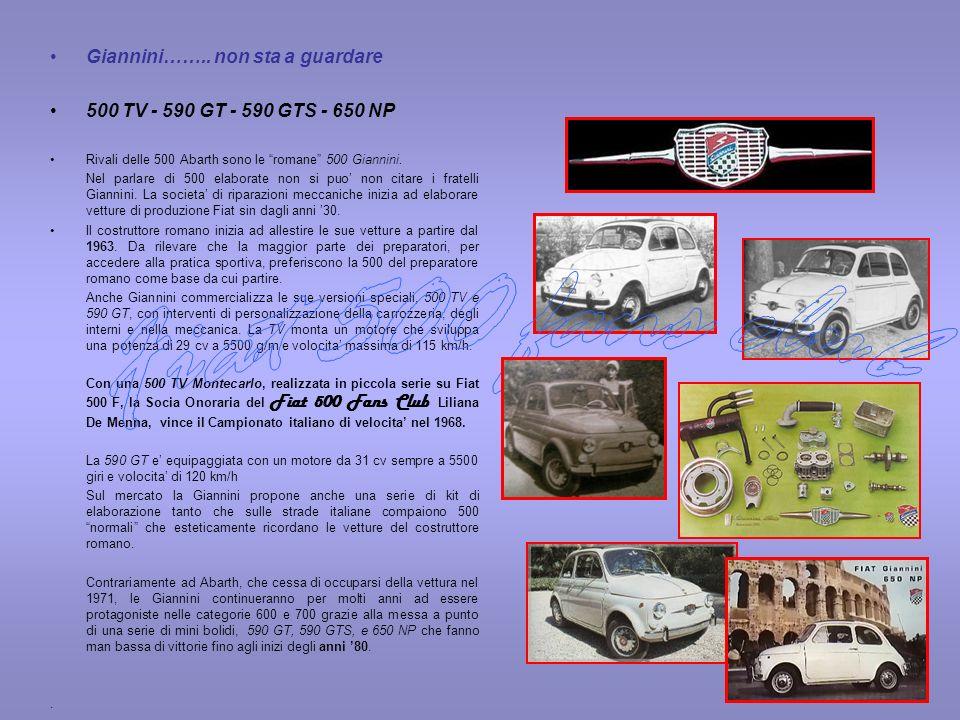 Fiat 500 fans club Giannini…….. non sta a guardare
