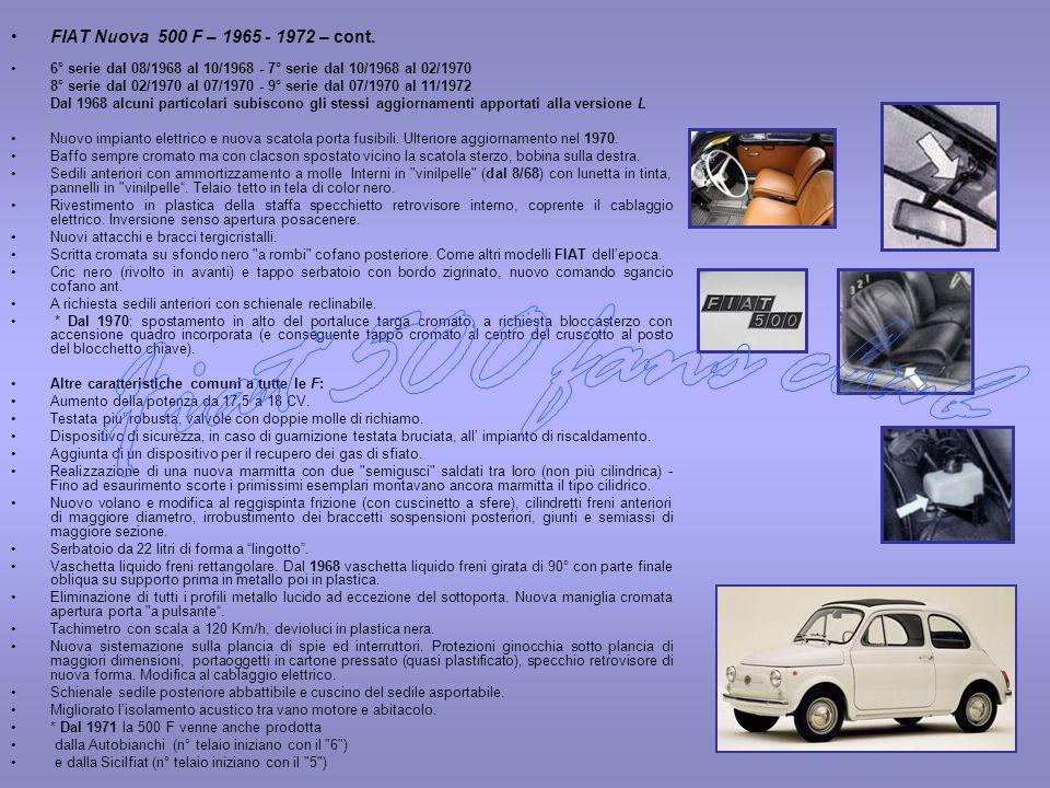 Fiat 500 fans club FIAT Nuova 500 F – 1965 - 1972 – cont.