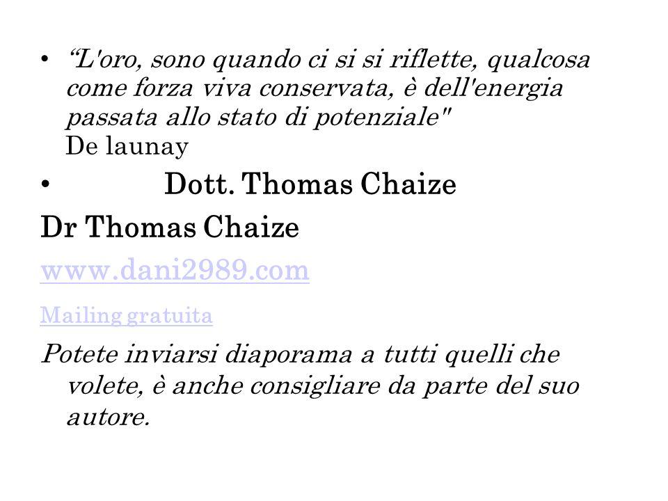 Dott. Thomas Chaize Dr Thomas Chaize www.dani2989.com