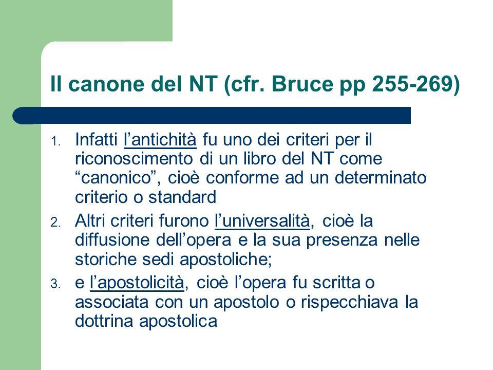 Il canone del NT (cfr. Bruce pp 255-269)