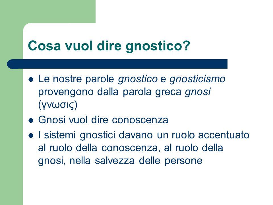 Cosa vuol dire gnostico