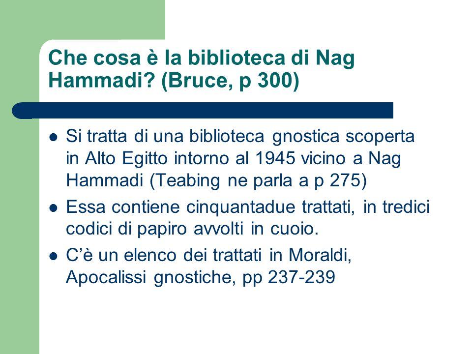 Che cosa è la biblioteca di Nag Hammadi (Bruce, p 300)