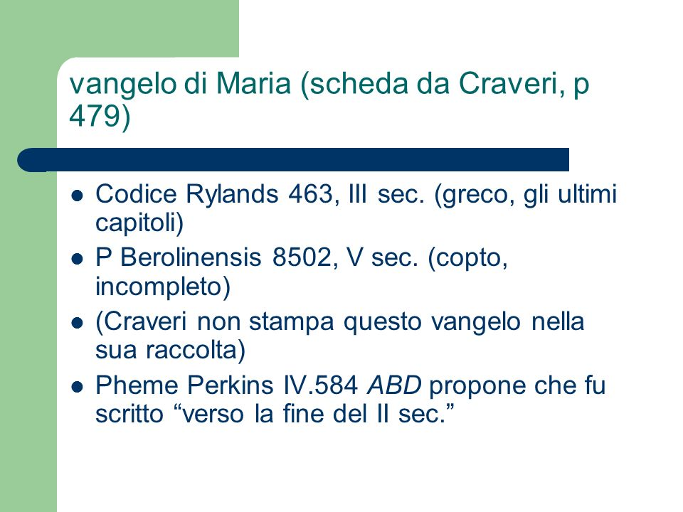 vangelo di Maria (scheda da Craveri, p 479)