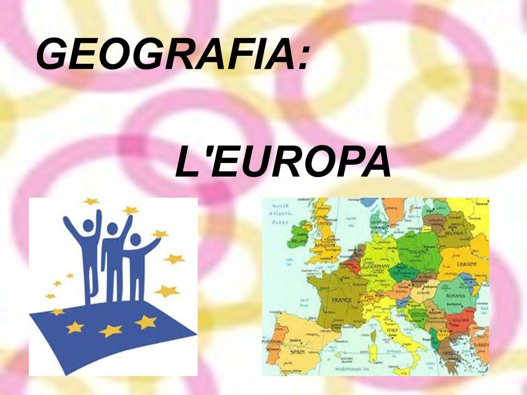 GEOGRAFIA: L EUROPA