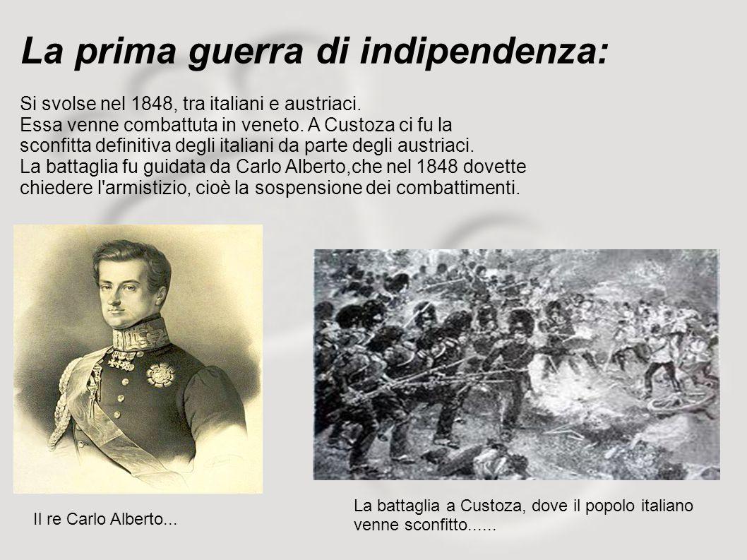 La prima guerra di indipendenza: