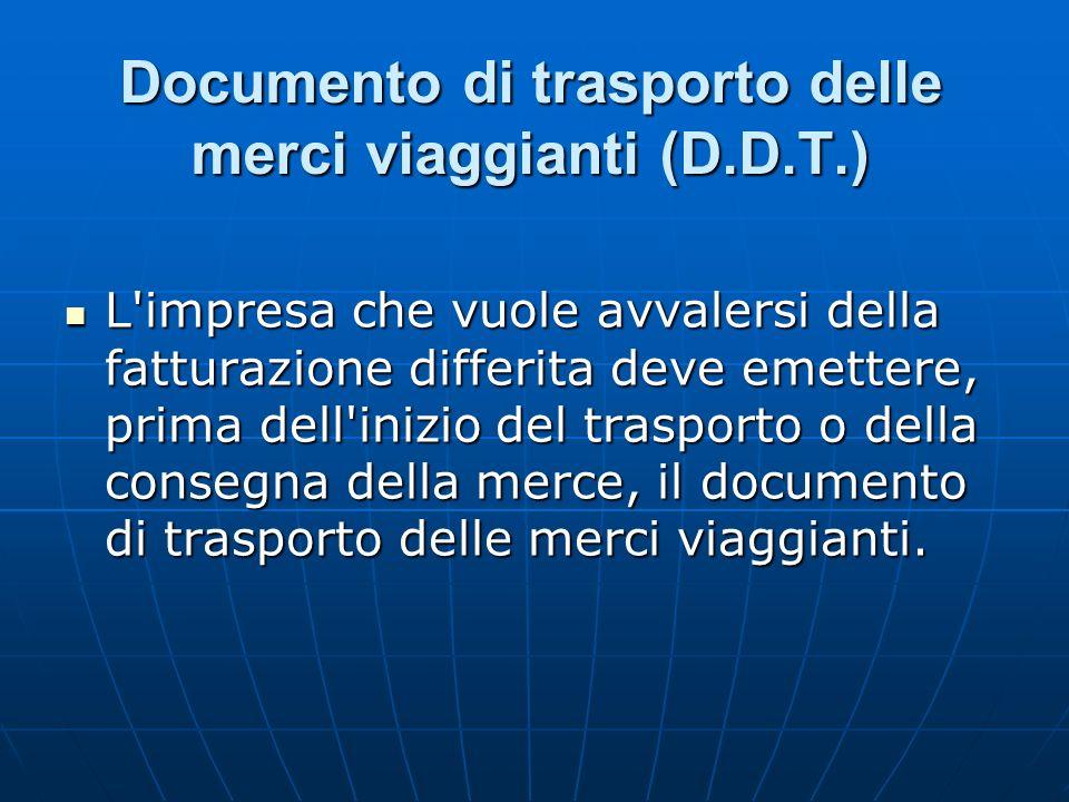 Documento di trasporto delle merci viaggianti (D.D.T.)