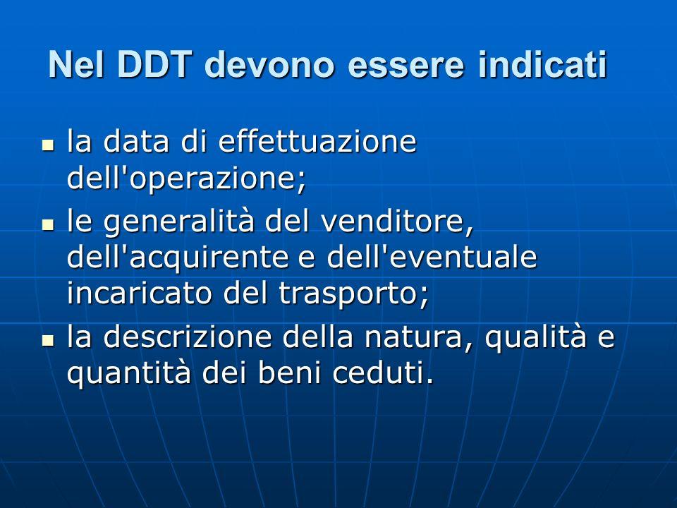 Nel DDT devono essere indicati