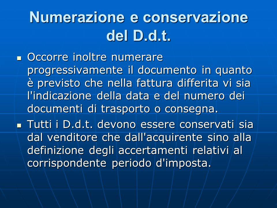 Numerazione e conservazione del D.d.t.