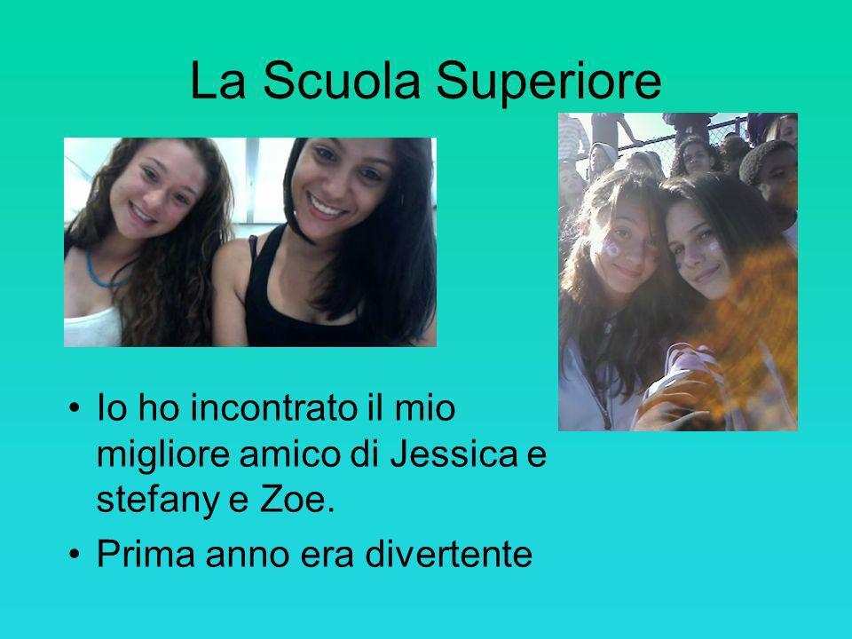 La Scuola Superiore Io ho incontrato il mio migliore amico di Jessica e stefany e Zoe.