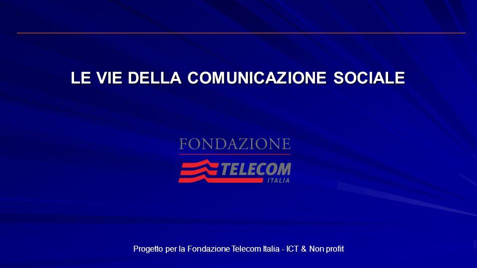 LE VIE DELLA COMUNICAZIONE SOCIALE
