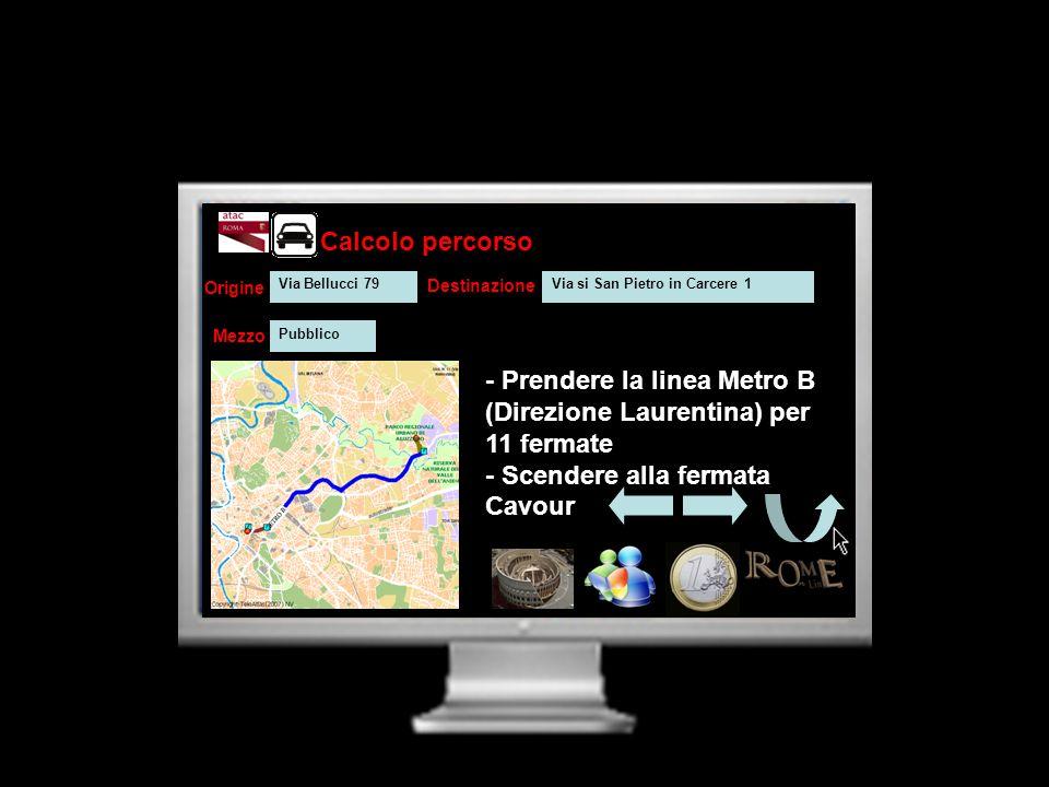 - Prendere la linea Metro B (Direzione Laurentina) per 11 fermate